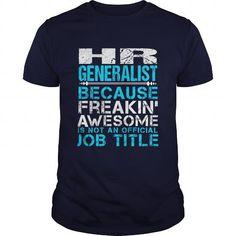 HR GENERALIST T Shirts, Hoodie