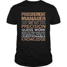 PROCUREMENT-MANAGER - #womens #men shirts. SIMILAR ITEMS => https://www.sunfrog.com/LifeStyle/PROCUREMENT-MANAGER-138581572-Black-Guys.html?60505