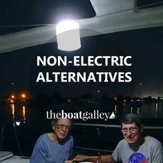 Electricity is precious on most boats. Make your limited supply go further with non-electric or solar-powered alternatives for everyday needs.