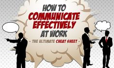Enhancing your strength in communication has the ability to bolster your performance in the workplace as well as outside it. Here is how to do it right.
