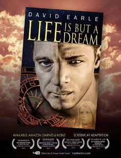LIFE IS BUT A DREAM - a spellbinding novel of romance, time travel and reincarnation. Screenplay adaptation winner of 3 of 4 awards nominated for at the Action On Film (AOF) International Film Festival. Also on the Book Club Reading List at: http://bookclubreading.com/life-is-but-a-dream/