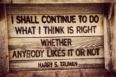 Do whats right ~ღ~