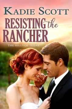 Resisting the Rancher (The Hills of Texas Book by Kadie Scott Love Of A Lifetime, Proud Wife, Romance Authors, Paranormal Romance, Book Publishing, Bad Boys, How To Look Better, Spotlights