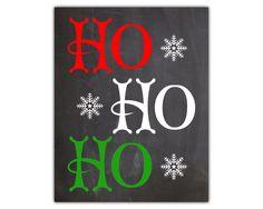 Ho ho ho - chalkboard christmas - christmas wall art - winter decorations - happy holidays - winter decor - christmas printable by iamawakened on Etsy https://www.etsy.com/au/listing/210924458/ho-ho-ho-chalkboard-christmas-christmas