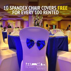 10 Spandex Chair Covers FREE For Every 100 Rented. http://www.theeventwarehouse.co.ke