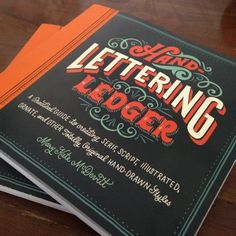 What better way to celebrate the end of a year than a book I spent a good part of 2013 working on. The book comes out in March and I am so excited about it! #handletteringledger