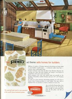 Formica ad, 1960. I love the reddish chair, the skylights...and the little black and white paper lantern in the upper, left hand corner. Yes, please!