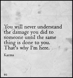 Damage Done, Dilema, Karma, Words, Horse
