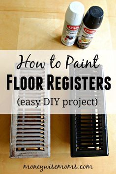 Our First House- Painting Floor Registers Easy tutorial on how to paint floor registers. See how updating your floor vents with spray paint save you money and look great! Home Renovation, Home Remodeling, Cheap Remodeling Ideas, Basement Renovations, Easy Diy Projects, Home Projects, Kitchen Sink Interior, Diy Kitchen, Kitchen Ideas