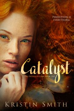 {Spotlight & Giveaway} Catalyst by Kristin Smith*