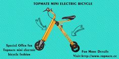 TOPMATE MINI ELECTRIC BICYCLE  Fashion, Simple and Portable design, can put into car trunk, Foldable design, can be put in a car trunk, easy to take. For more infomation please visit:www.topmate.cc Car Trunk, Electric Bicycle, Stationary, Bike, Simple, Easy, Design, Fashion, Electric Push Bike