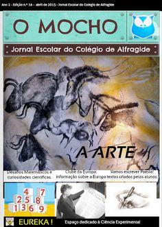 """Jornal Escolar Digital """"O Mocho"""" NÚMERO 16: A ARTE  Leia a edição deste mês em http://joom.ag/C3pp  #colegiodealfragide #amadora #portugal #jornalomocho"""