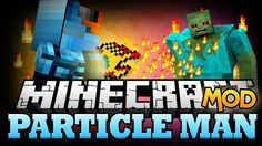 New post (Particle Man Mod 1.7.10) has been published on Particle Man Mod 1.7.10  -  Minecraft Resource Packs