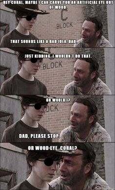 The Return of The Walking Dad Jokes - The Walking Dead Memes that live on after the characters and season ended. Memes are the REAL zombies of the show. Walking Dead Funny, Walking Dad Jokes, Walking Dead Coral, The Walking Dad, Francisco Brennand, Laughing Funny, The Walk Dead, Twd Memes, Funny Jokes