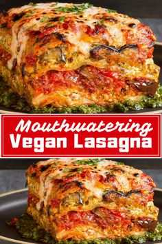Best Vegan Lasagna! Voluptuous Roasted Vegetable Vegan Lasagna With Puttanesca Sauce. #vegan #veganrecipe #delicious