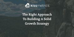 The Right Approach To Building A Solid Growth Strategy https://blog.kissmetrics.com/approach-to-building-growth-strategy/?utm_campaign=crowdfire&utm_content=crowdfire&utm_medium=social&utm_source=pinterest