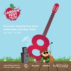 Sept 30 - Oct 30:  Live music is showing in garden fest every Wednesday Thursday and Friday September 30th - October 31st @mediaonehotel  Activities include sports food drinks craft arts and many other special touches..