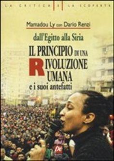 Prezzi e Sconti: Il #principio di una rivoluzione umana.  ad Euro 17.00 in #Prospettiva #Media libri politica attualita