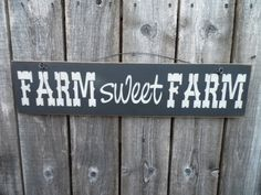wooden sign quote sign farm sweet farm country by CiderHouseMill, $18.00