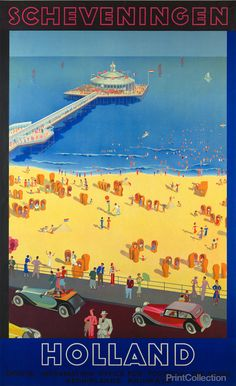 Holland, Scheveningen color lithograph poster, originally 100 x Amsterdam : Printed by L. Van Leer & Co., Travel poster for the Official Information Office for Tourists - The Hague and Neth Vintage Advertisements, Vintage Ads, Vintage Room, Vintage Vanity, Vintage Kitchen, Art Deco Posters, Poster Prints, Art Prints, Holland Beach