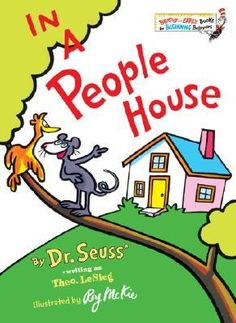In a People House by Dr. Seuss, Theo LeSieg, Roy McKie (illustrator)