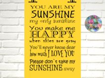 Kunstdruck YOU ARE MY SUNSHINE