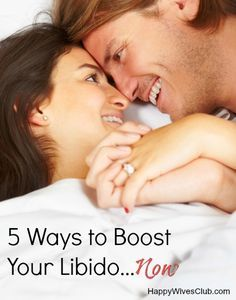 5 Ways to Boost Your Libido…Now--because sex in marriage should be fun and passionate, not ho hum!