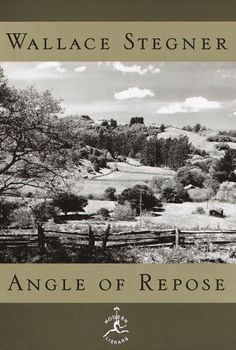 Angle of Repose (Modern Library) by Wallace Stegner, http://www.amazon.com/dp/0679603387/ref=cm_sw_r_pi_dp_WHA-pb199Z7YW