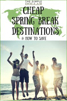 Spring Break is a quintessential part of the college experience...and it doesn't have to cost you big either!