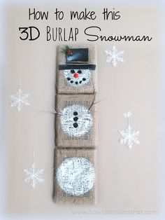 Easy Burlap Snowman Wall Hanging Craft make your own burlap canvas instead of buying them! Burlap Christmas Decorations, Burlap Ornaments, Burlap Christmas Stockings, Rustic Christmas, Christmas Crafts, Christmas Ideas, Christmas Stuff, Cowboy Christmas, Tree Decorations