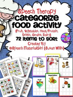 Speech Therapy. Categories for food groups. Sort fruit, vegetables, meat/protein, grains, dairy, drinks. 72 pictures, 6 boards. #speechtherapy, #categories