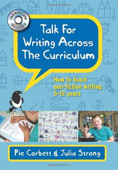 "Read ""Talk For Writing Across The Curriculum"" by Pie Corbett available from Rakuten Kobo. Talk for Writing across the Curriculum takes a dynamic and creative look at how writing non-fiction can be taught across. Talk 4 Writing, Teaching Writing, Improve Writing, Writing Activities, Writing Ideas, Primary Teaching, Teaching Resources, School Resources, Teaching Ideas"