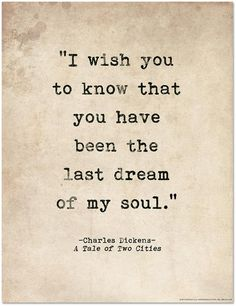 Soulmate And Love Quotes: Romantic Quote Poster - A Tale of Two Cities by Charles Dickens Literary Print f. - Hall Of Quotes Missing You Quotes For Him, I Love You Quotes, Romantic Love Quotes, Love Yourself Quotes, Waiting On Love Quotes, Beautiful Marriage Quotes, One Day Quotes, Weekend Quotes, Summer Quotes