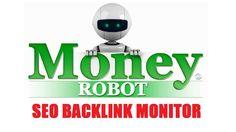 Money Robot SEO Backlink Monitor Demonstration Video