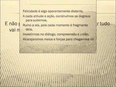 A SOMA DE NOSSAS ALEGRIAS DEVERÁ SER SEMPRE MAIOR QUE NOSSAS TRISTEZAS!  http://cordeirodefreitas.wordpress.com