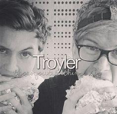Troyler ✌my biggest ship #icant