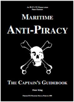 Maritime Anti-Piracy - The Captains Guidebook