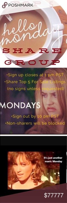 🦊☕️Manic Monday Top 5 Share Group ☕️ open ☕️Manic Monday Top 5 Share Group ☕️New? Go to Info Page for Approval first. ☕️sign up with @closetname & new ☕️Share TOP 5 for Sale Items in each closet. ☕️Share in order of sign up.   ☕️Do NOT share Signs unless Requested ☕️Sharing starts as early as 5 am (no earlier) ☕️I will officially Close Group at 1 pm PST ☕️PLEASE Sign out AFTER group is officially closed & all shares are completed ☕️Shares must be completed by 10 pm PST☕️We are all busy, so…