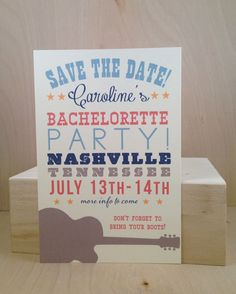 Yee Haw / Southern Country / Bachelorette Party / Weekend / Nashville / Save the Date / Custom Printed Party Invitation