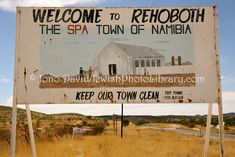 Rehoboth, Namibia Our Town, Diversity, Massachusetts, Road Trip, Landscapes, Africa, Wanderlust, Places, Travel