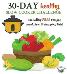 This 30-Day Healthy Slow Cooker Challenge includes FREE recipes, a meal plan, and shopping lists for a month of easy dinners!