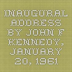 Inaugural Address by John F. Kennedy, January 20, 1961
