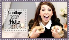 Goodbye 2013, Hello 2014   Zoella (+playlist)