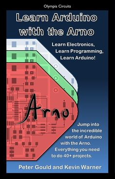 The Arno Board for the Arduino