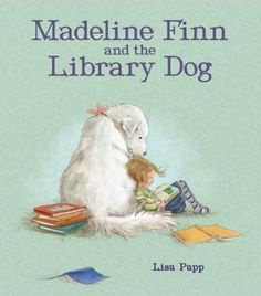 Madeline-Finn-does-not-like-to-read-Fortunately-she-meets-Bonnie-a-library-dog-Reading-aloud-to-Bonnie-isnt-so-bad-When-Madeline-Finn-gets-stuck-Bonnie-doesnt-mind-As-it-turns-out-its-fun-to-read-when-youre-not-afraid-of-making-mistakes-Bonnie-teaches-Madeline-that-its-Okay-to-go-slow-to-keep-trying-and-to-get-support-from-a-friend