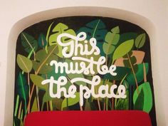 I Love Ligatures - This must be the place - Lettering mural by Liviana Popa