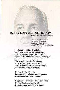 Vera Maria Viana Borges: Dr. LUCIANO AUGUSTO BASTOS