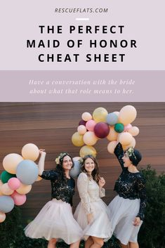 The perfect Maid of Honor Cheat Sheet! Your role as the maid of honor can easily be summed up in one task: support the bride!