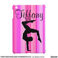 PINK PERSONALIZED GYMNASTICS IPAD MINI CASE Calling all Gymnasts! Awesome personalized Gymnastics ipad cases only here at Zazzle!   https://www.zazzle.com/collections/personalized_gymnastics_ipad_cases-119064017686498323?rf=238246180177746410&CMPN=share_dclit&lang=en&social=true Gymnastics #Gymnast #WomensGymnastics #Gymnasticscase #PersonalizedGymnast