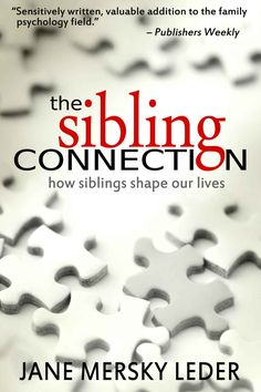 The Sibling Connection: How Siblings Shape Our Lives by Jane Mersky Leder #Book #eBook #Psychology #Siblings
